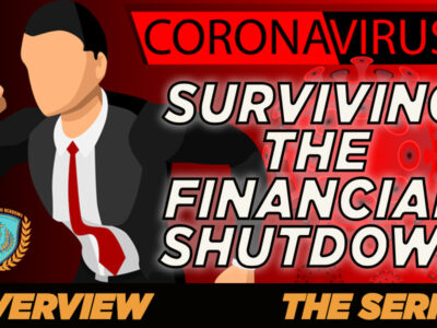 OVERVIEW – Surviving The Financial Shutdown